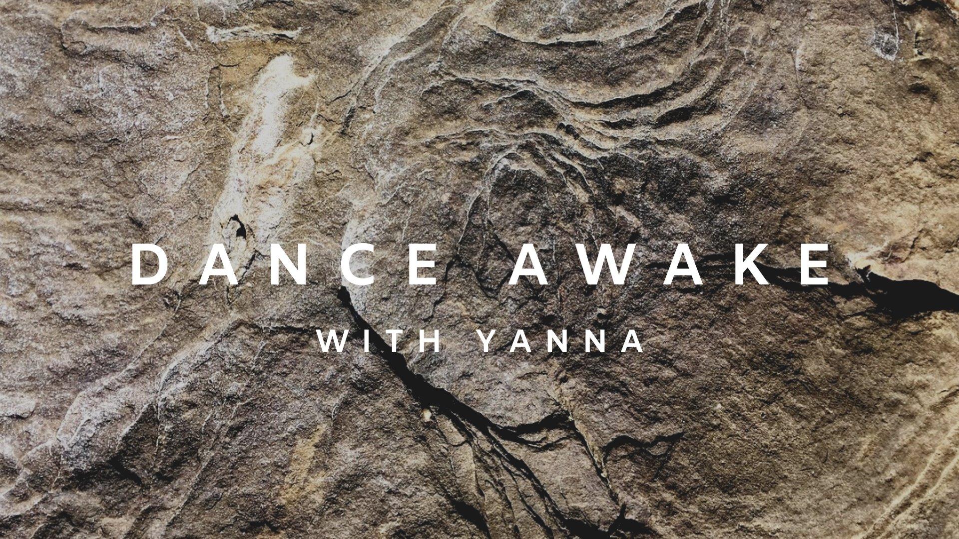 Dance Awake with Yanna Romano